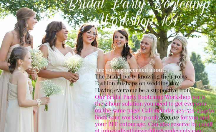 Chattanooga Weddings: Bridal Party Bootcamp Workshop 101